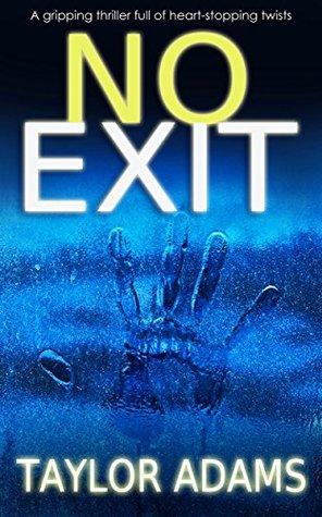 No Exit – TaylorAdams