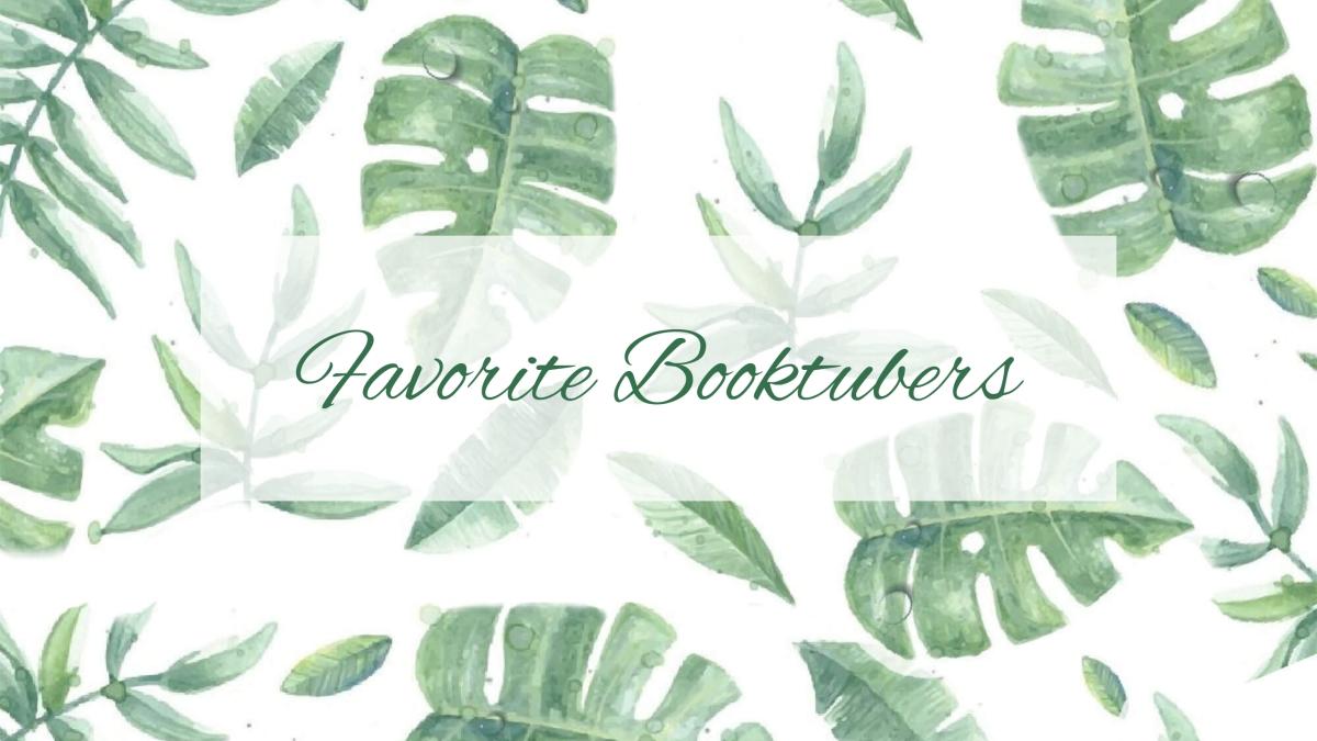 Favorite Booktubers